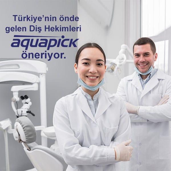 Türkiyenin Önde Gelen Diş Hekimleri Aquapick Öneriyor